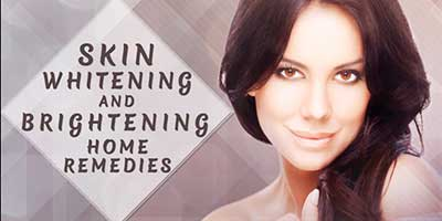 Skin Whitening and Brightening Home Remedies